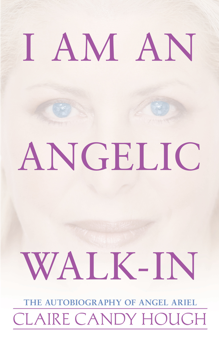 """I Am an Angelic Walk-In"""