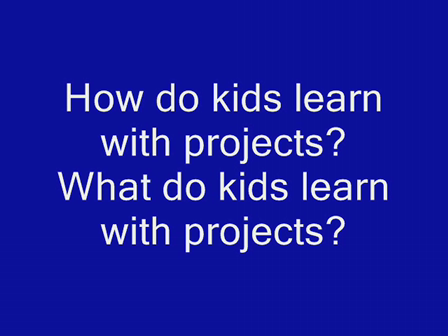 Kid Talk About Project Learning