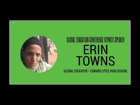 Erin Towns - 2017 Global Education Conference Keynote