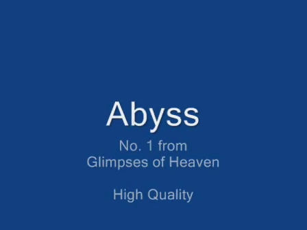 Seven Glimpses of Heaven No. 1 - Abyss.