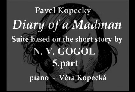 DIARY OF A MADMAN - Piano suite - 5.part