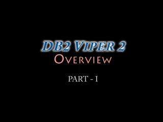 Viper 2 Overview - Part I