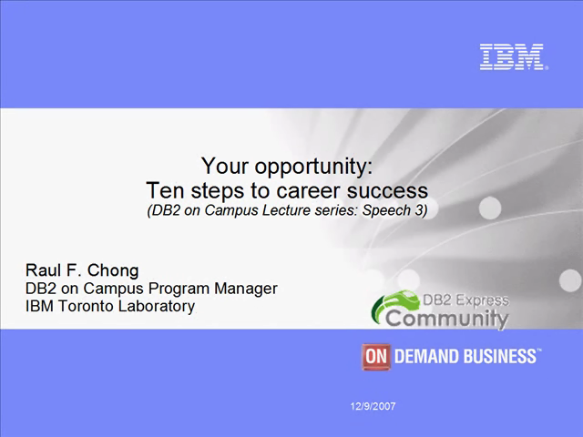 Speech 3: Your opportunity - Ten steps to career success