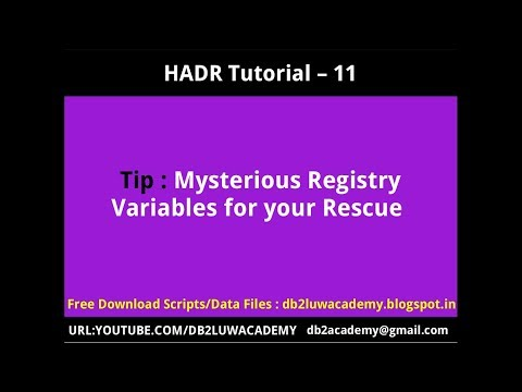 HADR Tutorial Part 11 - Mysterious Registry Variables for your Rescue