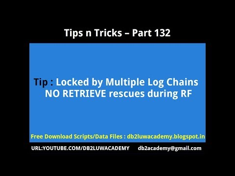 Tips n Tricks Part 132 - Locked by Multiple Log Chains NORETRIEVE rescues when RF