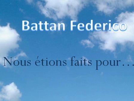 Nous étions faits pour...di Federico Battan