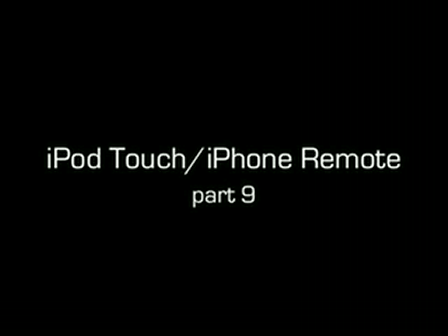 Step 9/9 for the iPod Touch Remote