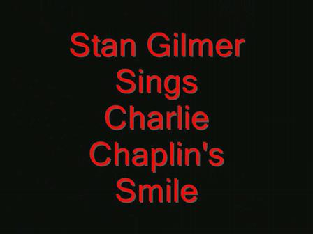 Stan Gilmer Performs Smile