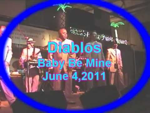 "DO YOU REMEMBER THE DIABLOS -  ""Baby Be Mine"""