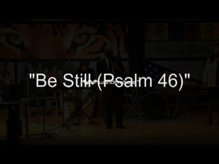 3 - Be Still (Psalm 46)