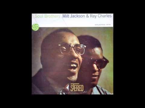 Ray Charles & Milt Jackson - Soul Brothers (2CD) [Full Album]