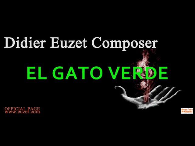 El Gato Verde (D Euzet 862)