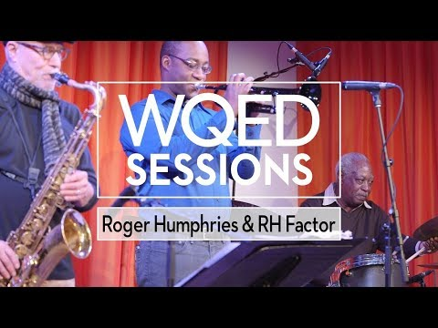 WQED Sessions: Roger Humphries and RH Factor