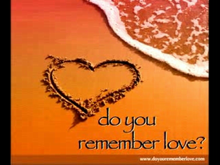 Do You Remember Love?
