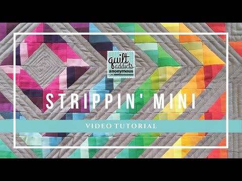 Create a Strippin' Mini Quilt - Quilt Addicts Anonymous