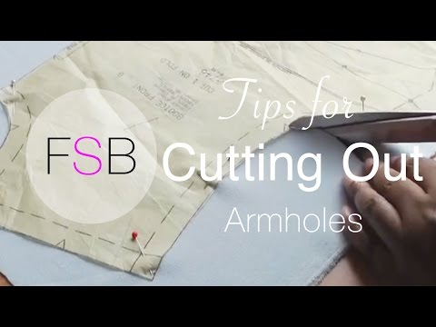 Tips for Cutting Out Armholes