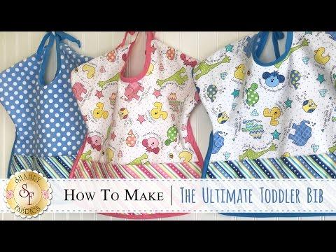 How to Make The Ultimate Toddler Bib | with Jennifer Bosworth of Shabby Fabrics