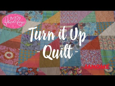 The Turn It Up Quilt from Anna Maria Horner + Janome