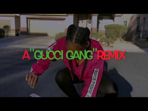 Major Gang/Gucci Gang Remix