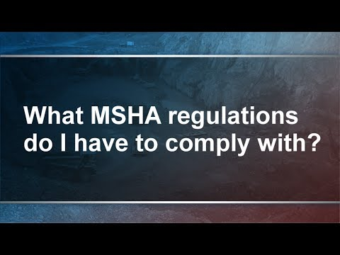 MSHA Regulations - How Can Contractors Get Compliant?