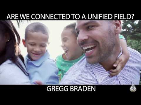 ARE WE CONNECTED TO A UNIFIED FILED? GREGG BRADDEN