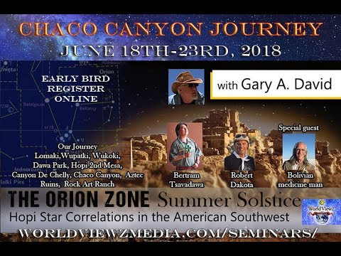 """""""Spirit Journey into the Orion Zone"""" Chaco Canyon Summer Solstice with Gary A. David"""