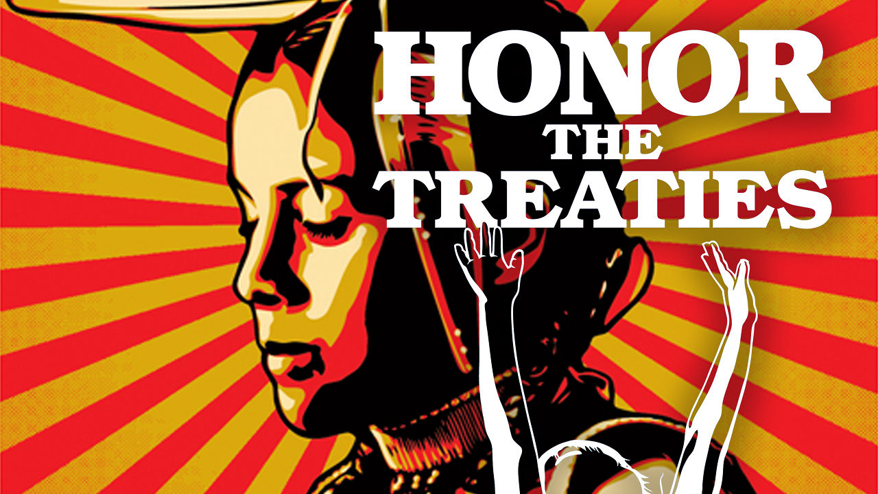 Honor the Treaties | The Film