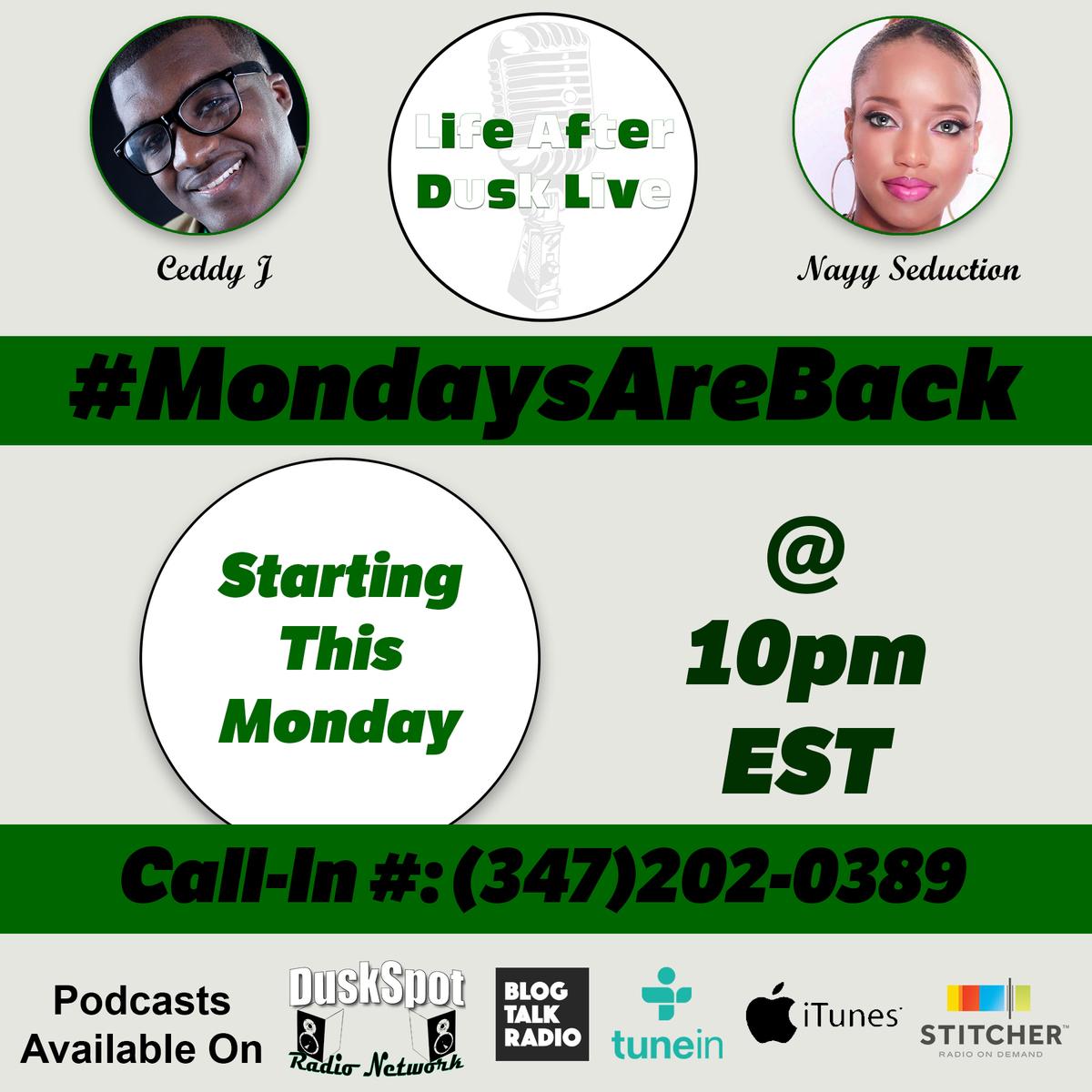 Life After Dusk Live - #MondaysAreBack