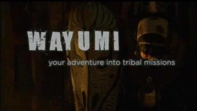 WAYUMI - Your adventure into tribal missions