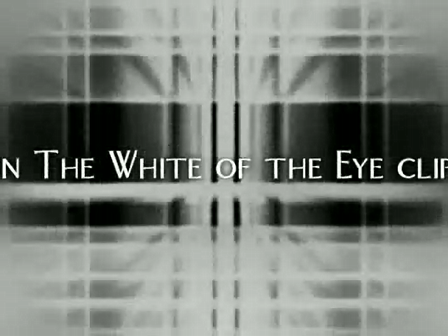 In The white of the Eye clip