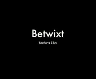 Betwixt II