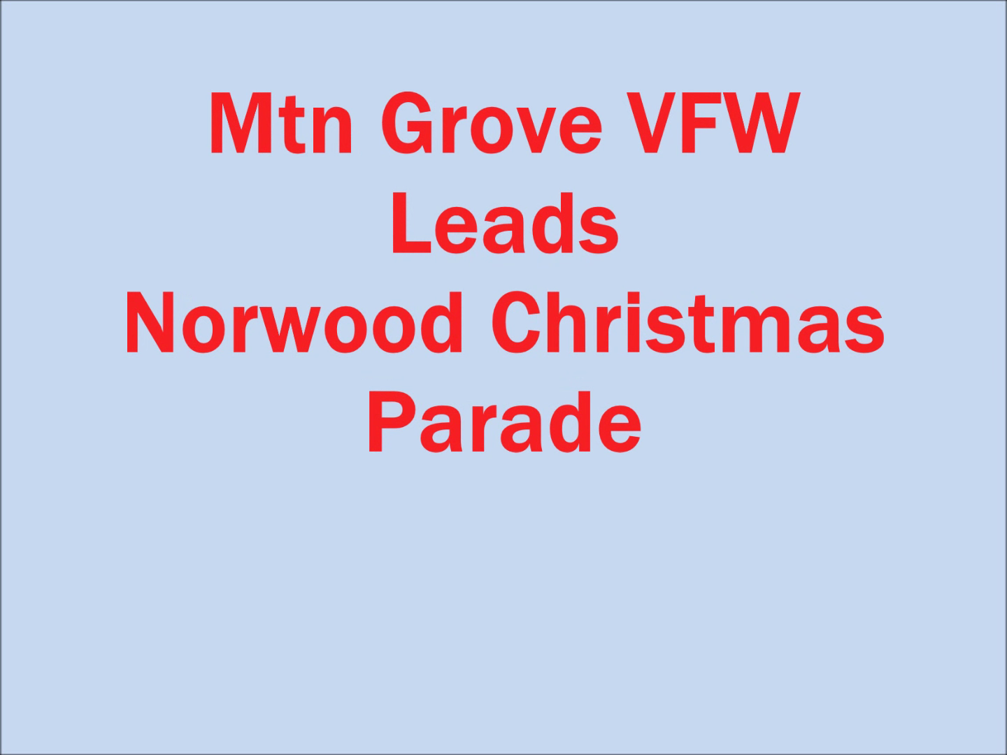 Mtn Grove VFW Leads Parade