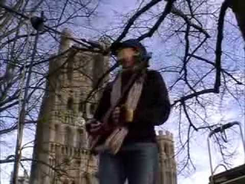 The Only One - Aka Peeping Through Your Eyelashes (New Song) Outside Ely Cathedral
