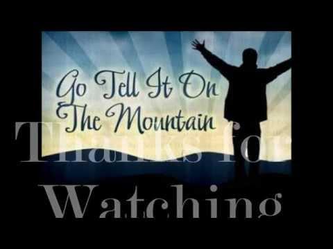 Go tell it on the Mountain     Work Eker 2014