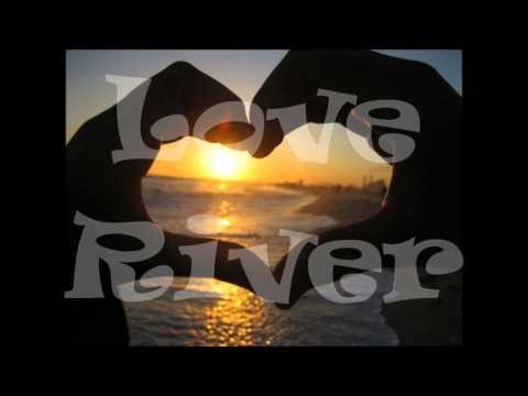 Love River          A D Eker   2015