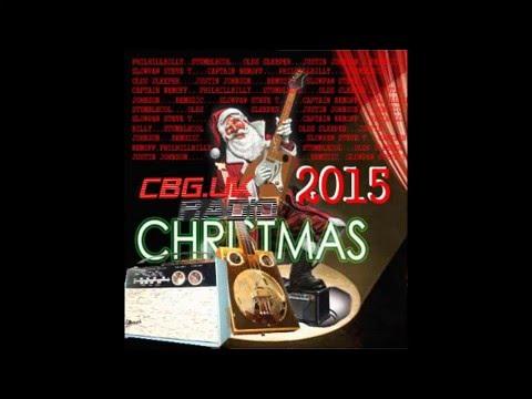 CBG UK Radio CHRISTMAS SHOW 2015