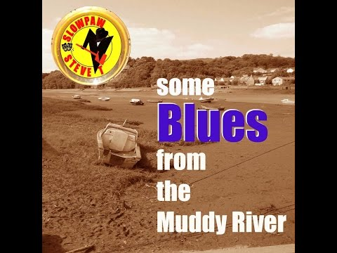 """Some Blues from the Muddy River""  NEW ALBUM PROMO VIDEO"