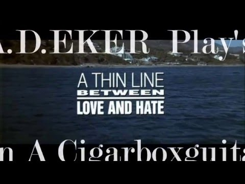 aThin Line Between love and Hate     A D Eker 2016