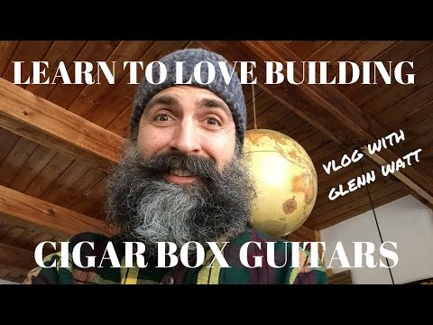 Learn to love building cigar box guitars