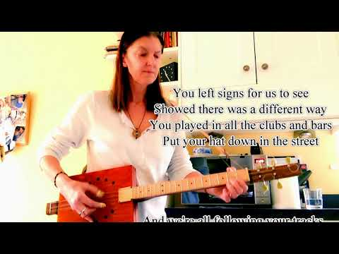 Following In Your Tracks (Song To Woody)  Demo on 5 String Cigar Box Guitar