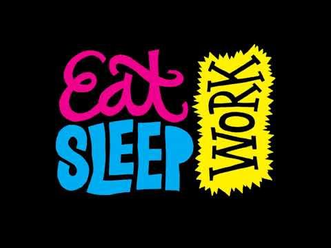 Work Live Eat Sleep    A D Eker 2018
