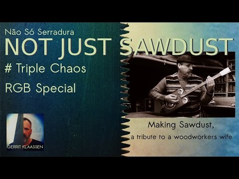 Making Sawdust, a tribute to a woodworkers wife