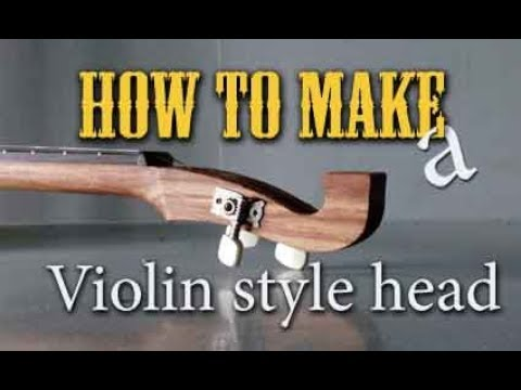 How to make a violin style head for cigar box guitar