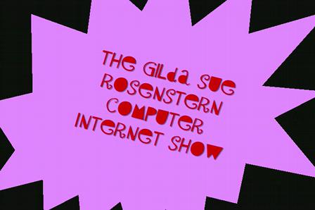 The Gilda Sue Rosenstern Computer Internet Show- Nancy Grace