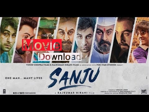 How To Download Sanju Hindi Movie HD 720p Online