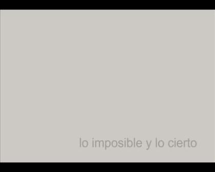 2015 LO IMPOSIBLE Y LO CIERTO