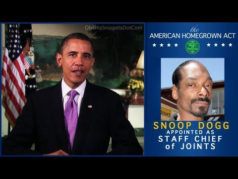 Obama Legalizes POT - Appoints SNOOP DOGG!