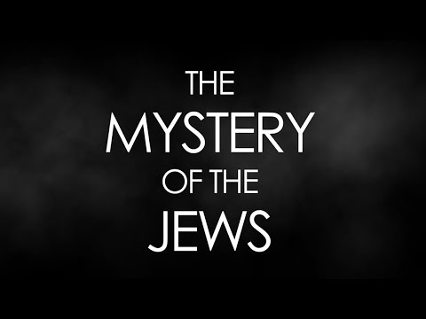 The Mystery of the Jews