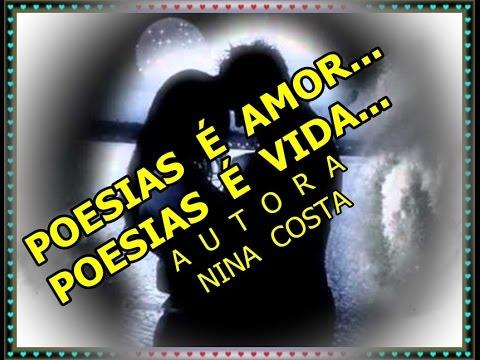 POESIAS É AMOR...POESIAS É VIDA...(Nina Costa) - Flávio Poesias e Vida