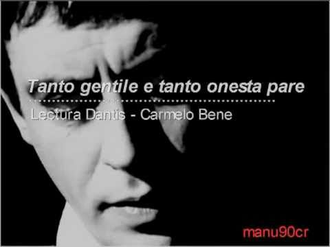 Tanto Gentile e tanto onesta pare - Carmelo Bene